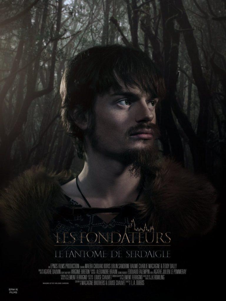 Affiche du fanfilm : Les fondateurs le fantôme de Serdaigle