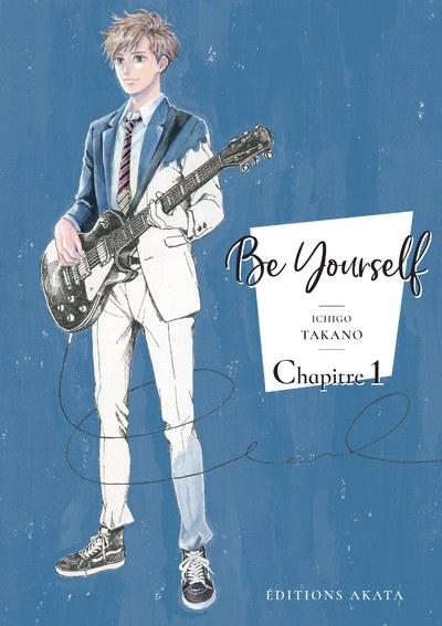 Couverture du chapitre 1 Be Yourself Ichcigo Takano Akata