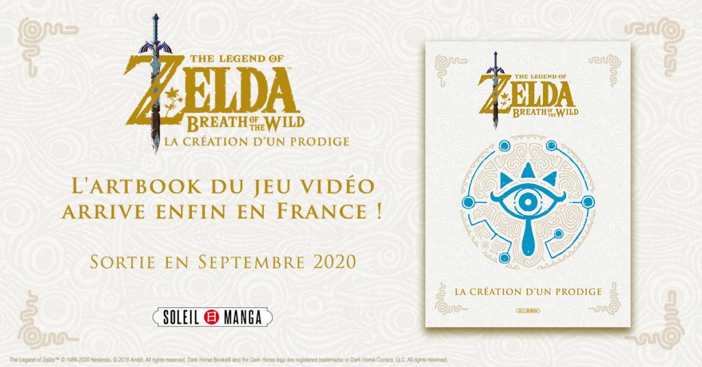 The Legend of Zelda Breath of The Wild La création d'un prodige Soleil Manga