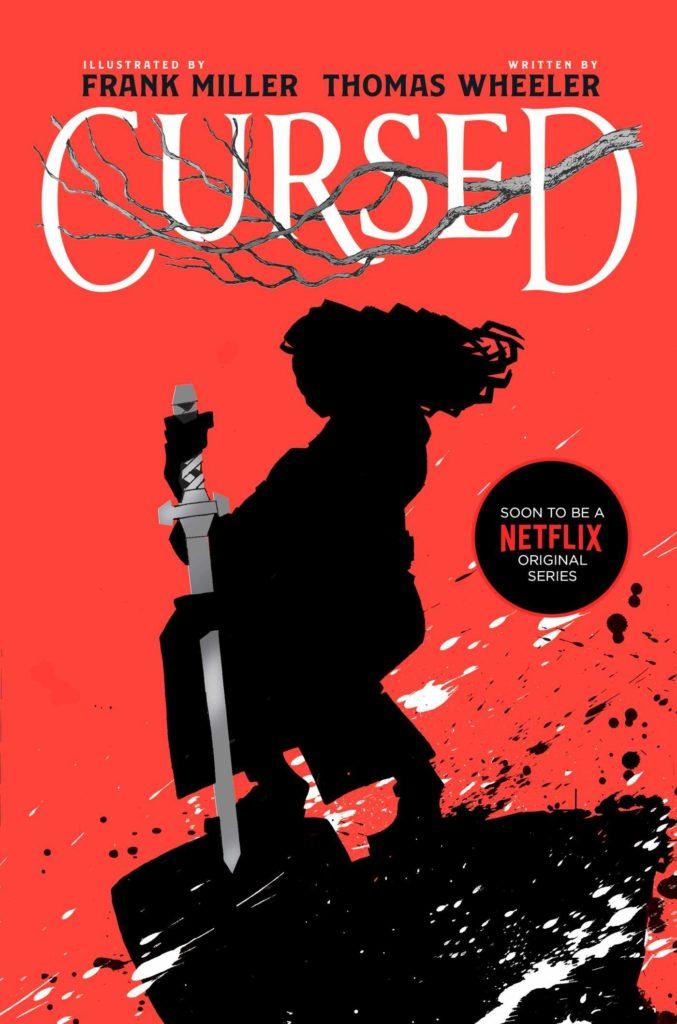 Cursed Thomas Wheeler Frank Miller Roman adapté en série Trailer