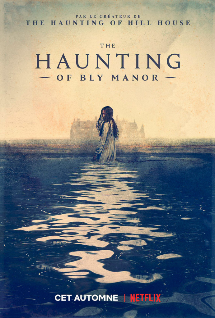 Affiche The Haunting of Bly Manor Hill House Netflix Mike Flanagan