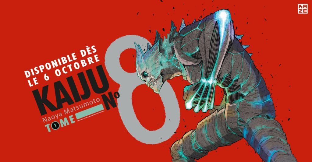 Kaiju No. 8 Kazé éditions Date Sortie Française 6 octobre 2021 Shonen Jump Plus
