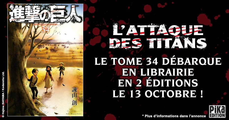 Shingeki no Kyojin L'attaque des titans Hajime Isayama Tome 34 Collector contenu Pika Edition
